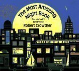 The Most Amazing Night Book (Viking Kestrel picture books) by Crowther, Robert Pop Edition (1995)