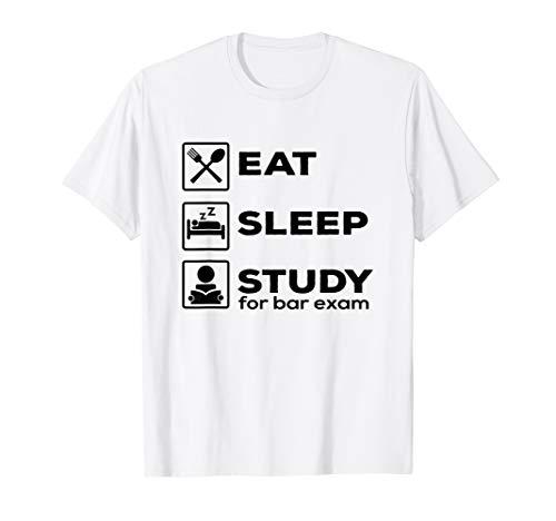 Bar Exam T Shirt Eat Sleep Study Lawyer Graduation Gifts