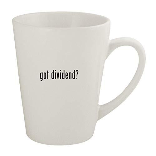 got dividend? - Ceramic 12oz Latte Coffee Mug