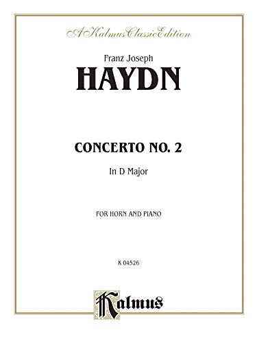 Concerto No. 2: In D Maajor for Horn and Piano