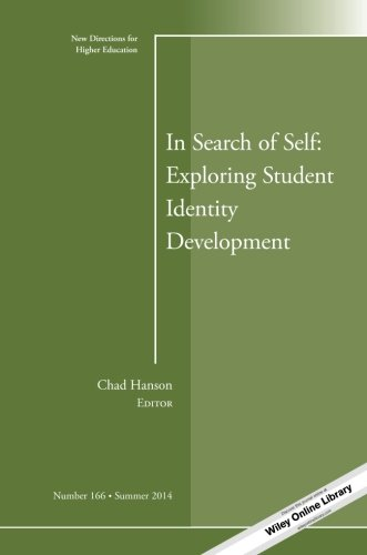 Jb He Single (In Search of Self: Exploring Student Identity Development: New Directions for Higher Education, Number 166 (J-B HE Single Issue Higher Education))