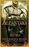 El Caballero de Alcantara, Jesus Sanchez Adalid and Jesus Sanchez Adalid, 8466631879