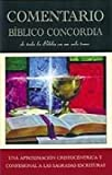 Comentario Biblico Concordia, Various Authors, 0758606524