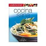 Larousse Cocina sana / Larousee Healthy Cooking