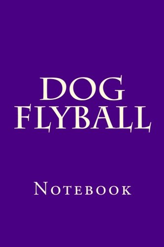 Dog Flyball: Notebook