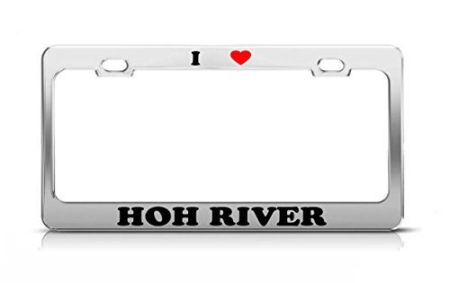 I HEART HOH RIVER Washington Rivers Metal Auto License Plate Frame Tag Holder ()