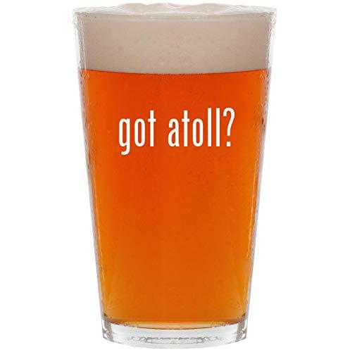 got atoll? - 16oz All Purpose Pint Beer ()