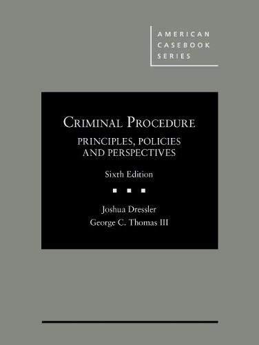 Criminal Procedure Principles Policies and Perspectives - CasebookPlus (American Casebook Series) [並行輸入品]   B07QCN4M6P