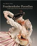 Frankenthal Porzellan, Alexa-Beatrice Christ, 3897902516