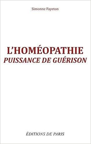 En ligne L'homéopathie : Puissance de guérison pdf