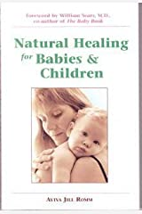 Natural Healing for Babies and Children Paperback