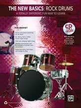 The New Basics - Rock Drums: A Totally Different, Fun Way to Learn - Book & CD