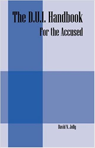 Book The D.U.I. Handbook: For the Accused