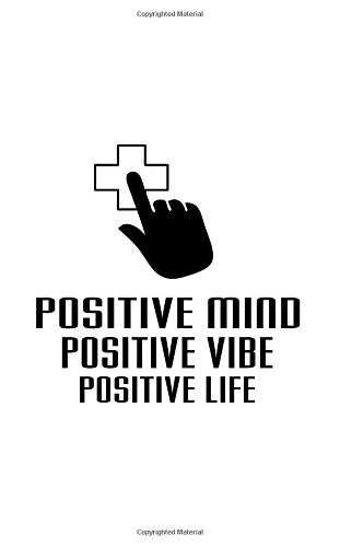 "Positive Mind Vibes Life, Blank Paper Notebook,Diary, Small Journal,150P, 5x8"": Motivational and Inspirational Journal Notebook Collection pdf epub"