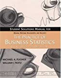 The Practice of Business Statistics : Instructor's Guide with Solutions, Moore, James W. and McCabe, 0716796929