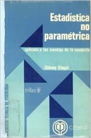 Amazon.com: Estadistica no Parametrica: Aplicada a las ...