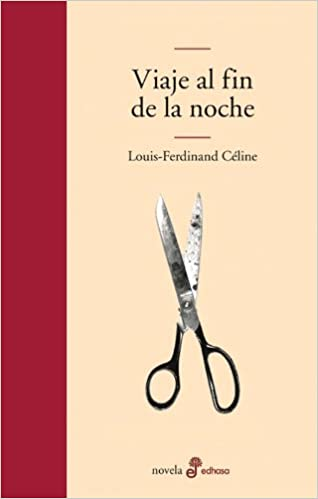 Amazon.com: Viaje Al Fin De LA Noche/ Voyage to the End of the Night (Spanish Edition) (9788435008938): Louis-Ferdinand Celine, Carlos Manzano: Books