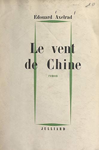 Le Vent De Chine French Edition Kindle Edition By