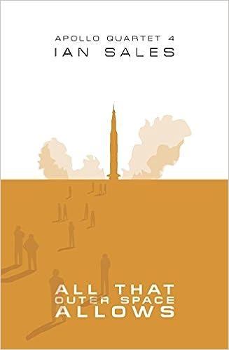 All That Outer Space Allows (Apollo Quartet Book 4)