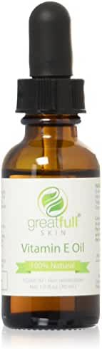 Vitamin E Oil By GreatFull Skin, 100% Natural - Best Way to Treat Skin, Scars, & Stretch Marks - 10000 IU, 1 Ounce