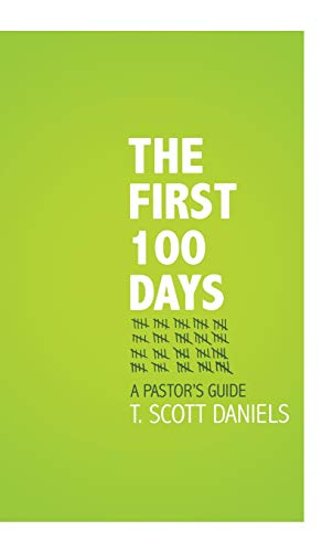100 Day Activities (The First 100 Days: A Pastor's)