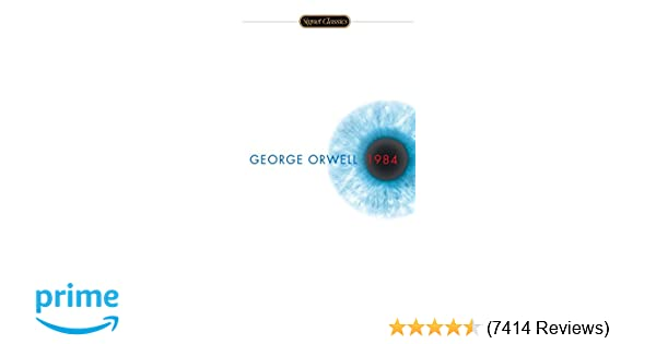 1984 (Signet Classics): George Orwell, Erich Fromm: 9780451524935
