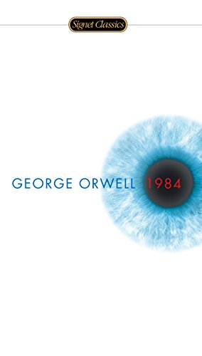 1984 (Signet Classics) (The Once And Future Thing Part 1)