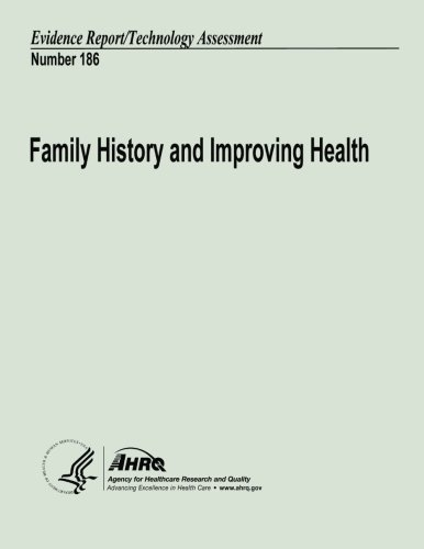 Download Family History and Improving Health: Evidence Report/Technology Assessment Number 186 pdf