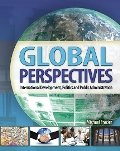 Global Perspectives : International Development, Politics, and Public Administration, Frazier, Michael, 0757582303