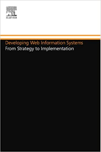 Book Developing Web Information Systems: From Strategy to Implementation (Butterworth-Heinemann Information Systems Series)