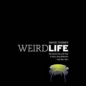 Weird Life Audiobook