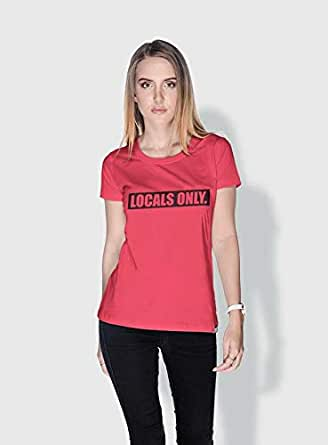 Creo Locals Only Funny T-Shirts For Women - S, Pink
