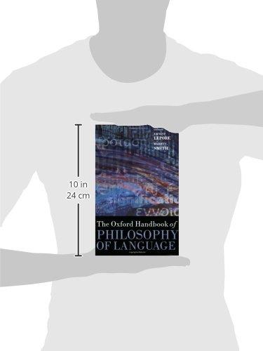 The Oxford Handbook of Philosophy of Language (Oxford Handbooks) by Oxford University Press