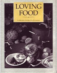 Loving Food a Collection of Recipes For by Sara Jane Kasperzak (1991-09-02)