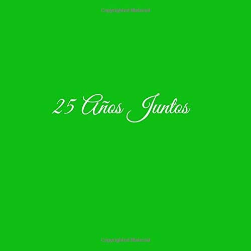 Libro De Visitas 25 años juntos para Aniversário de Bodas decoracion accesorios ideas regalos eventos firmas fiesta hogar ... 21 x 21 cm Cubierta Verde ...