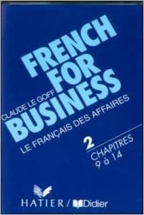 Téléchargement gratuit de livres en ligne French for Business, Langue de spécialité, 3e édition et lexique en 4 langues (coffret 2 cassettes audio) in French PDF RTF DJVU 2278044095