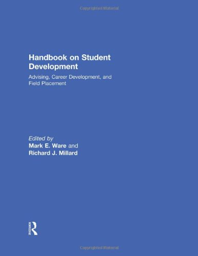 Handbook on Student Development: Advising, Career Development, and Field Placement