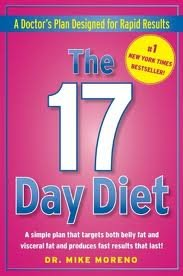 - The 17 Day Diet: A Doctor's Plan Designed for Rapid Results 1st (First) Edition