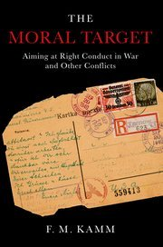The Moral Target: Aiming at Right Conduct in War and Other Conflicts PDF Text fb2 ebook