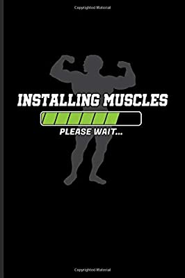 Installing Muscles Please Wait: Funny Men Fitness Quotes ...