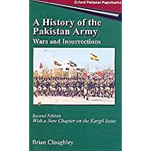 A History of the Pakistan Army: Wars and Insurrections (Oxford Pakistan paperbacks)