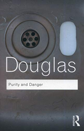 Purity and Danger (Routledge Classics)