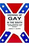 Growing Up Gay in the South, James T. Sears, 0918393795