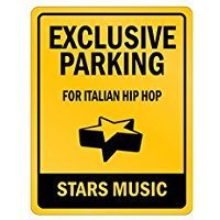 Exclusive Parking Italian Hip Hop Stars - Music - Parking Sign [ Decorative Novelty Sign Wall Plaque ] ()