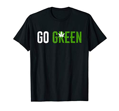 Go Green Weed Leaf T-Shirt for Vape Nation and Pot Smokers