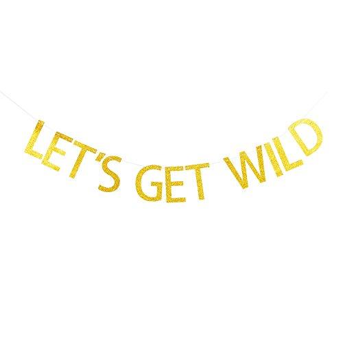 Let's Get Wild Banner, Bachelorette/Fiesta/Graduation/Birthday/Girls' Night/Hen Party Decorations