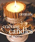 Crafting Candles At Home (03) By Blake, Janet - Paulsen, Emily [Paperback (2003)]