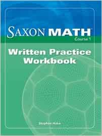 Saxon math course 1 written practice workbook saxon publishers saxon math course 1 written practice workbook saxon publishers 9781600320330 amazon books fandeluxe Images