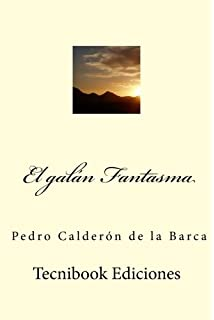 Las galeras de la honra (Spanish Edition)