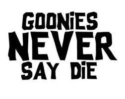 Chase Grace Studio Goonies Never Say Die The Goonies Vinyl Decal Sticker|BLACK|Cars Trucks Vans SUV Laptops Wall Art|5.5